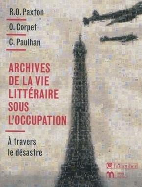 Archives de la vie littéraire sous l'Occupation. À travers le désastre. | Archives  de la Shoah | Scoop.it