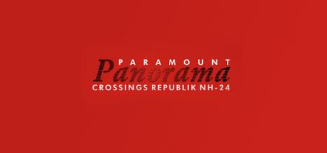 Paramount Panorama Overview | Township Builder Noida | Builders  Noida | Scoop.it