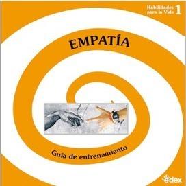 Empatía - Guia para su entrenamiento en adolescentes. | LabTIC - Tecnología y Educación | Scoop.it
