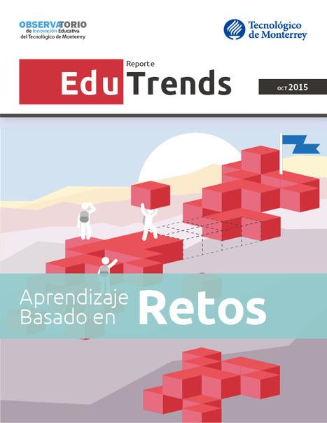 Aprendizaje Basado en Retos. Reporte Edu Trends | Classic languages | Scoop.it
