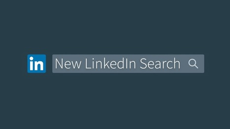 How to Make the Most of the New LinkedIn Search | All About LinkedIn | Scoop.it
