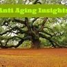 Anti Aging Insights