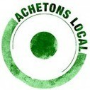 [Tribune] Achetons local : vive la fabrication de proximité ! | Courts-Circuits.Com | Courts-Circuits.Com | Scoop.it