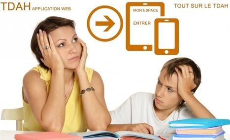 TDAHapp.com : une application Web pour faciliter le suivi des élèves | digitalcuration | Scoop.it
