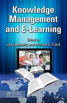 Knowledge Management and E-Learning (9781439837252) - book available now | Future Knowledge Management | Scoop.it
