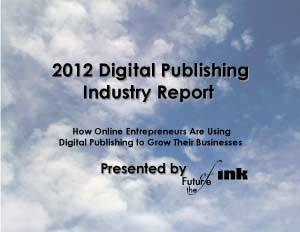 2012 Digital Publishing Industry Report - The Future of Ink   new digital story telling   Scoop.it