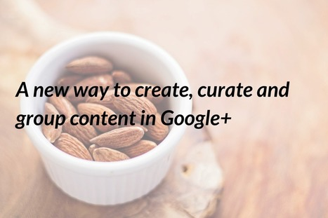 Content Curation comes to Google+ | Google My Business - the Australian way | Digital Curation for Teachers | Scoop.it