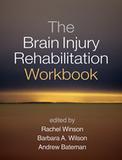 The Brain Injury Rehabilitation Workbook | NeuroRehabilitation and outcome measurement | Scoop.it