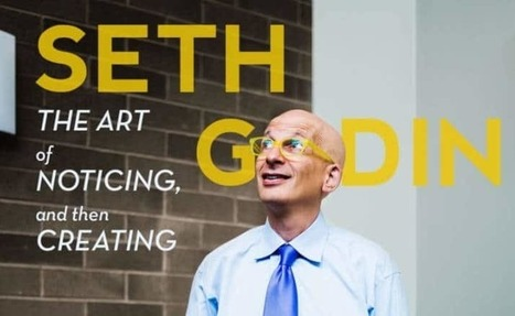 Seth Godin On Success For Creative Freelancers | Developing Creativity | Scoop.it