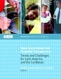 Open Government and Targeted Transparency: Trends and Challenges for Latin America and the Caribbean | Diálogos sobre Gobierno Abierto | Scoop.it