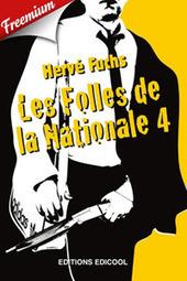 Vous avez dit Freemium - Version gratuite : Les folles de la Nationale 4 | À toute berzingue… | Scoop.it