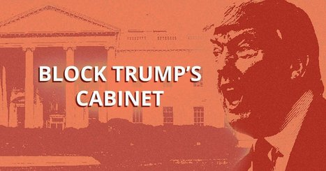 Tell the Senate: Block Trump's Cabinet of Hate and Wall Street Greed | The Peoples News | Scoop.it