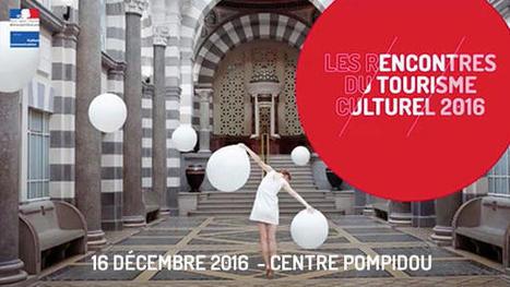 Vidéos et Synthèses des Rencontres du Tourisme Culturel, Centre Pompidou, 2016 | CULTURE, HUMANITÉS ET INNOVATION | Scoop.it