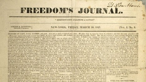 What Was the 1st Black American Newspaper? | Our Black History | Scoop.it