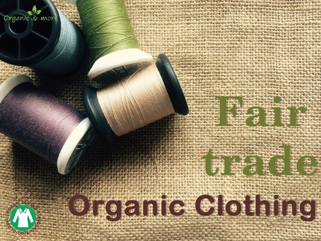 organic clothing wholesale suppliers fair trade clothing manufacturers