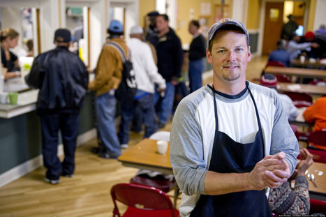 This Man Recruits Homeless To Serve Hungry | How to Grow Your Non-Profit | Scoop.it