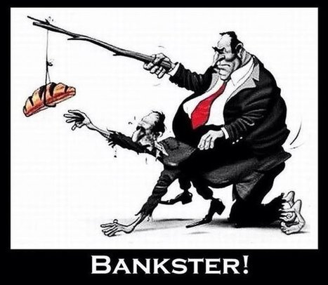 Bankster | Bankster | Scoop.it