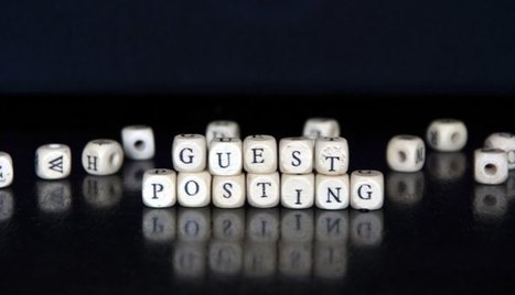The Mini-Guide to Successful Guest Posting | Communication design | Scoop.it