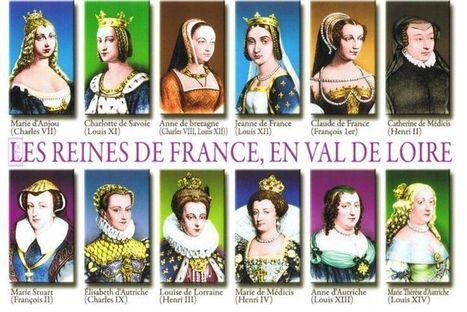 reine de France en Val de Loire | More FLE | Scoop.it