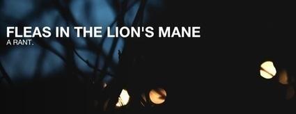 Fleas in the Lion's Mane | a Rant. | X-Pro2 | Scoop.it