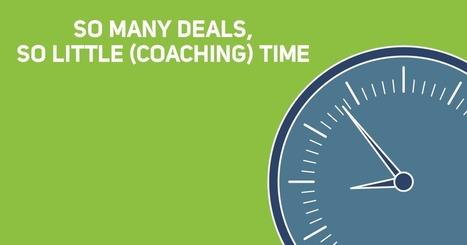 So Many Deals, So Little (Coaching) Time - Sales Hacker | VEMD | Scoop.it