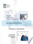 Diseno, Produccion E Implementacion De E-learning: Metodologia, Herramientas ... - Mariano L. Bernardez - Google Libros | Todo e-learning | Scoop.it