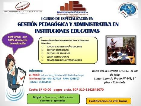 Curso virtual de especialización: Gestión pedagógica y administrativa en Instituciones Educativas | RedDOLAC | Scoop.it