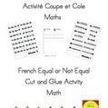 Égal ou pas Égal? Activité Coupe et Cole  Maths  Cut and Glue Equal or Not Equal | Primary French Immersion Education | Scoop.it