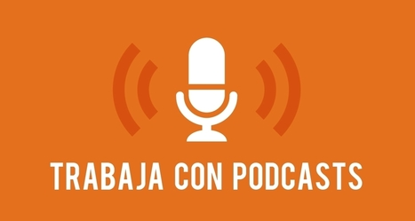 4 herramientas para trabajar y publicar podcasts | Tools, Tech and education | Scoop.it
