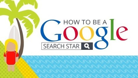 How to Be a Google Search Star [infographic] with @RMByrne | Outils Web 2.0 en classe | Scoop.it