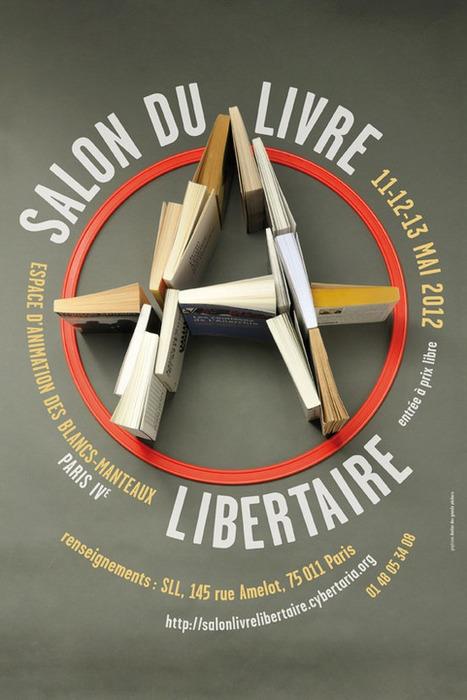RIONS UN PEU (avant de crever)   Salon du livre Libertaire   À toute berzingue…   Scoop.it