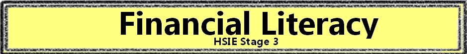 HSIE Stage 3 - Financial Literacy