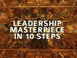 10 Ways To Make Each Day A Leadership Masterpiece | Gestion du talent | Scoop.it