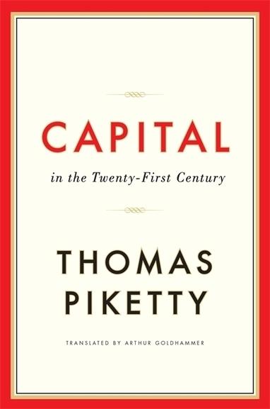 "Capital in the Twenty-First Century — Thomas Piketty | ""EE"" | Economics & Economists - İktisat & İktisatçılar | Scoop.it"