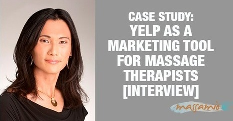 Case Study: Using Yelp to grow your massage therapy business   Massage Therapy   Scoop.it