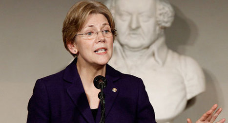 Elizabeth Warren strikes fear into Wall Street   AUSTERITY & OPPRESSION SUPPORTERS  VS THE PROGRESSION Of The REST OF US   Scoop.it
