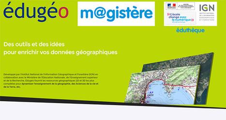 Un parcours de formation avec IGN-Édugéo -Éduthèque | Usages numériques et Histoire Géographie | Scoop.it