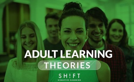 Adult Learning Theories Every Instructional Designer Must Know | Information and digital literacy in education via the digital path | Scoop.it