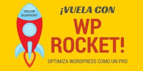 WP Rocket, plugin para optimizar WordPress y ponerlo en un cohete | Email marketing | Scoop.it