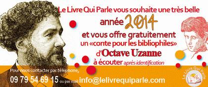 Un conte pour les bilbiophiles, d'Octave Uzanne | livres audio, lectures à voix haute ... | Scoop.it
