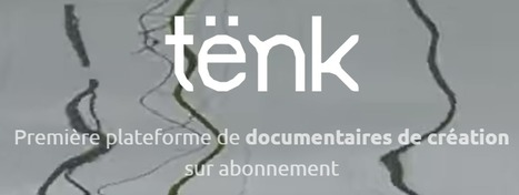 Tënk, le pari du doc en ligne | DocPresseESJ | Scoop.it