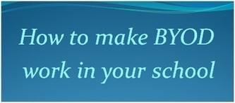 Consigue que BYOD (trae tu propio dispositivo) funcione en la Escuela   Noticias, Recursos y Contenidos sobre Aprendizaje   Scoop.it