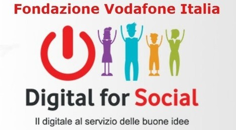 Smart community: 'Digital for Social', bando Fondazione Vodafone ... - Key4biz | Netizen | Scoop.it