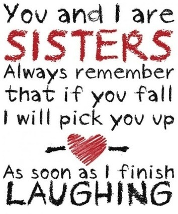 Image result for funny sisters quotes