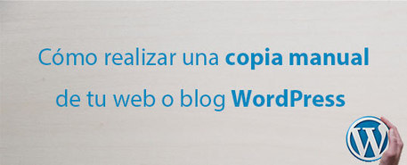 Cómo realizar una copia manual de tu web o blog WordPress #Blogging @japavonorta | Mery Elvis Asertivista - Marketing Online y Negocios | Scoop.it