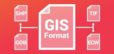 The Ultimate List of GIS Formats - Geospatial File Extensions - GIS Geography | Geomobile | Scoop.it