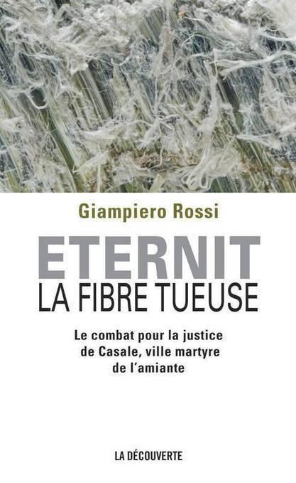 """ANDEVA - """"La Fibre tueuse"""", le livre de Giampiero Rossi  30 ans de lutte à Casale Monferrato, ville-martyre de l'amiante   Asbestos and Mesothelioma World News   Scoop.it"""