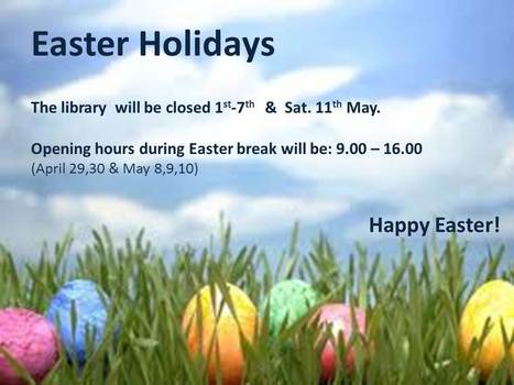 Library: Easter Holidays | University of Nicosia Library | Scoop.it