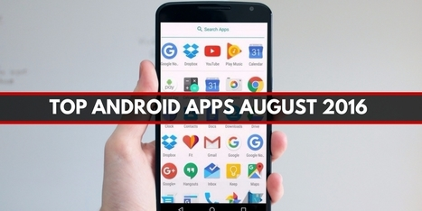 Top 10 Android Apps August 2016 - Internetseekho | Latest Tech News and Tips | Scoop.it