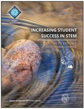 Increasing Student Success in STEM: A Guide to Systemic Institutional Change | Effective STEM Education                                      (Mostly HigherEd & Biotechnology-relevant) | Scoop.it